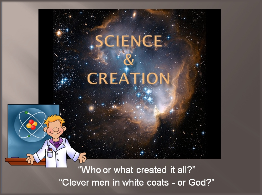 who made science and creation