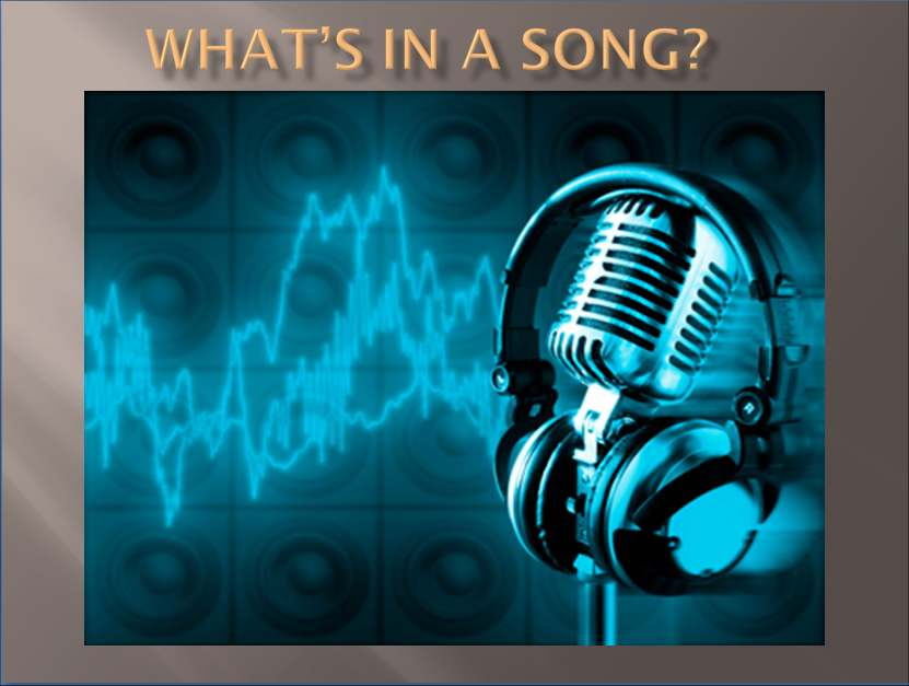 what's in a song?